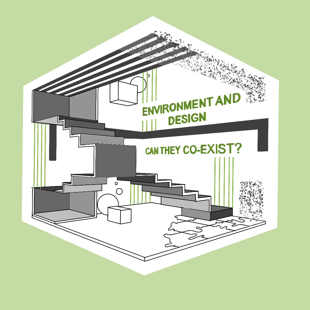 Environment and Design : Can they Co-Exist ?